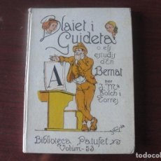 Libros antiguos: BLAIET GUIDETA / FOLCH TORRES / PATUFET 53 / 1926 - VINYALS - STOCK LLIBRERIA IMPECABLE ESTAT !!!. Lote 193646901