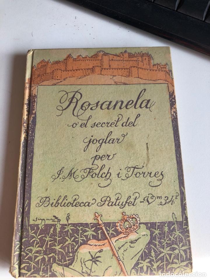 ROSANELA (Libros Antiguos, Raros y Curiosos - Literatura Infantil y Juvenil - Novela)