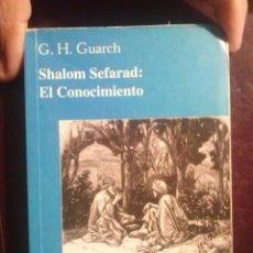 Libros antiguos: SEFARAD, SEFARAD, EL CONOCIMIENTO. G.H. GUACH.AÑO 2000.EDITA ALSA GRUPO VER TODAS LAS FOTOS. . Lote 194065477