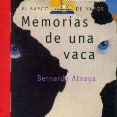 Libros antiguos: MEMORIAS DE UNA VACA - BERNARDO ATXAGA. Lote 194113748