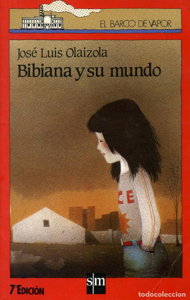BIBIANA Y SU MUNDO - JOSÉ LUIS OLAIZOLA (Libros Antiguos, Raros y Curiosos - Literatura Infantil y Juvenil - Novela)