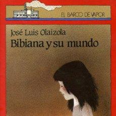 Libros antiguos: BIBIANA Y SU MUNDO - JOSÉ LUIS OLAIZOLA. Lote 194114290