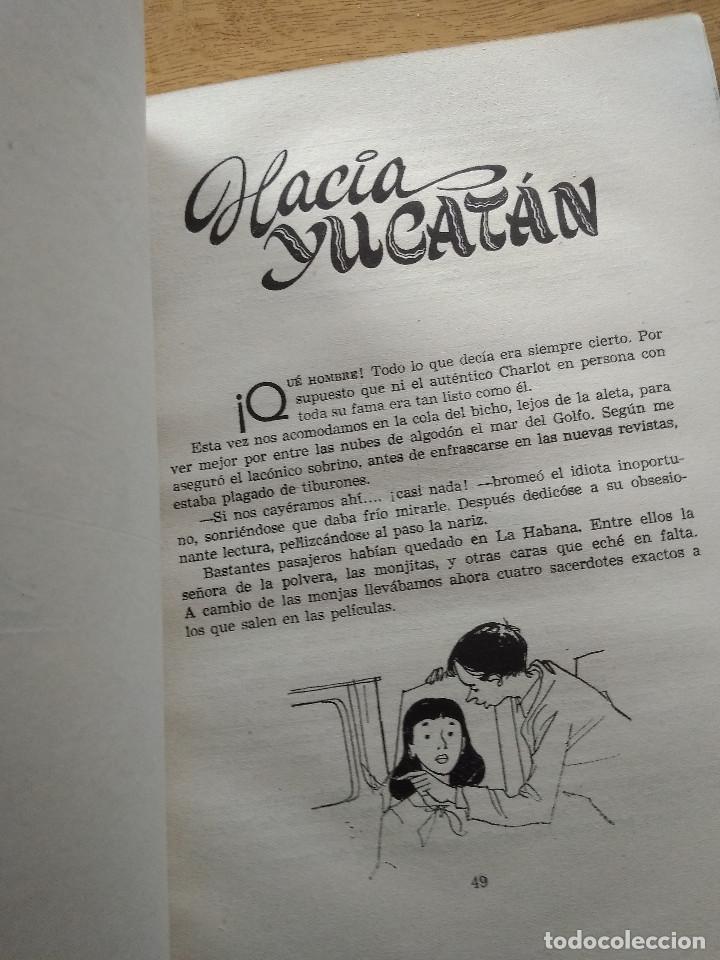Libros antiguos: ANTOÑITA LA FANTASTICA EN MEXICO / BORITA CASA / GILSA S.A / PRIMERA EDICION 1957 - Foto 6 - 194178892
