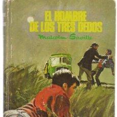 Libros antiguos: AVENTURA. Nº 105. EL HOMBRE DE LOS TRES DEDOS. MALCOM SAVILLE. MOLINO, 1970. (ST/S). Lote 194399775