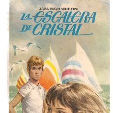 Libros antiguos: VIOLETA. Nº 20. LA ESCALERA DE CRISTAL. ZAIRA REGINI VENTURINI. MOLINO, 1982 (ST/S). Lote 194400012