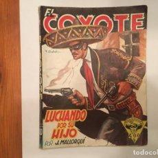 Libros antiguos: NOVELA EL COYOTE Nº 58 DEL OESTE 1ª EDICION AÑO 1948. Lote 194627236