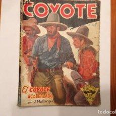 Libros antiguos: NOVELA EL COYOTE Nº 5 DEL OESTE 1ª EDICION AÑO 1945. Lote 194742396
