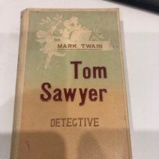 Libros antiguos: TOM SAYER DETECTIVE. Lote 194966996