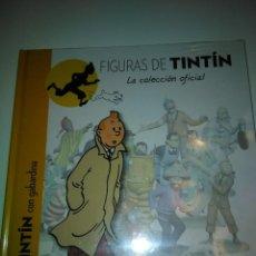 Libros antiguos: FIGURAS DE TINTIN COLECCION OFICIAL.. Lote 194974013