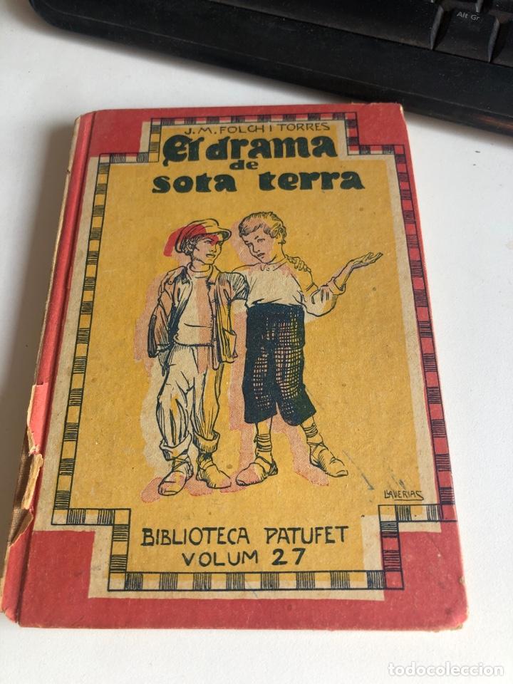 EL DRAMA DE SOTA TERRA (Libros Antiguos, Raros y Curiosos - Literatura Infantil y Juvenil - Novela)
