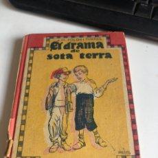 Libros antiguos: EL DRAMA DE SOTA TERRA. Lote 195196943