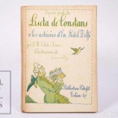 Libros antiguos: LIBRO BIB. PATUFET 47 - LISETA DE CONSTANS O LES ASTÚCIES... II - J. Mª FOLCH I TORRES - BAGUÑÁ,1923. Lote 195197123