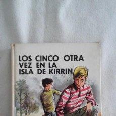 Libros antiguos: LOS 5 OTRA VEZ EN LA ISLA DE KIRRIN Nº 26 DE ENID BLYTON. Lote 195300485
