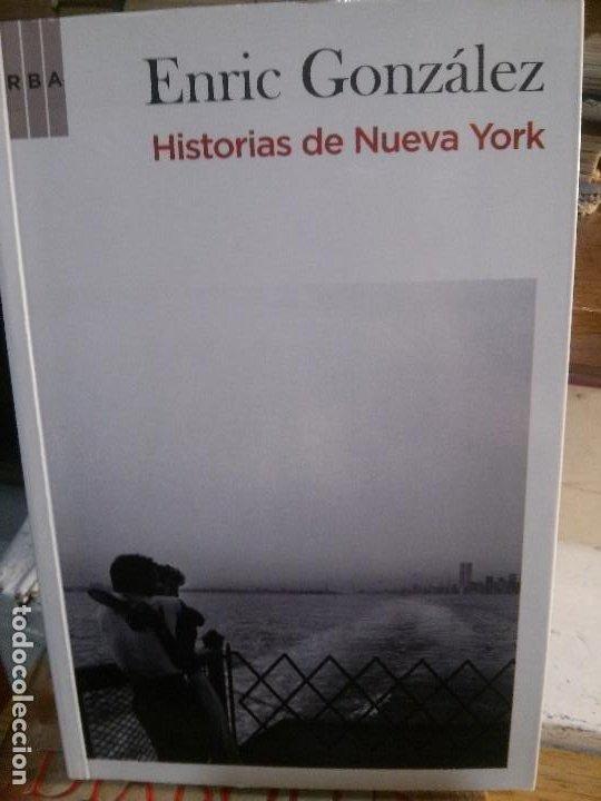 HISTORIAS DE NUEVA YORK POR ENRIC GONZÁLEZ. RBA EDITORIAL. (Libros Antiguos, Raros y Curiosos - Literatura Infantil y Juvenil - Novela)