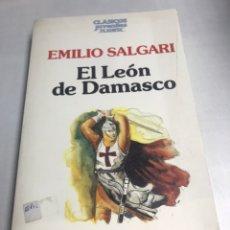 Libros antiguos: LIBRO - EL LEON DE DAMASCO - EMILIO SALGARI. Lote 195364242