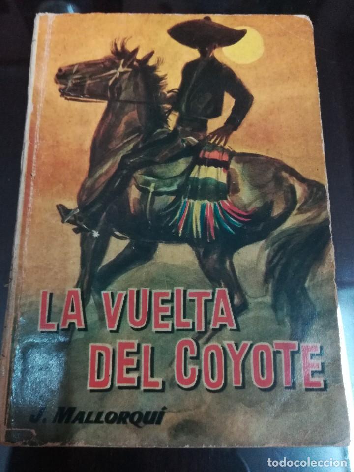 Libros antiguos: Novelas del coyote - Foto 3 - 195421782