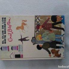 Libros antiguos: EL CLUB DE LOS 7 SECRETOS Nº 1 DE ENID BLYTON. Lote 195479232