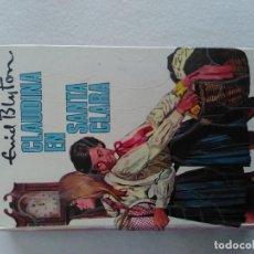 Libros antiguos: CLAUDINA EN SANTA CLARA Nº 43 DE ENID BLYTON. Lote 195480451