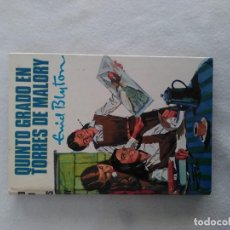 Libros antiguos: QUINTO GRADO EN TORRES DE MALORY Nº 62 DE ENID BLYTON. Lote 195482566