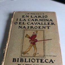 Libros antiguos: EN LARIO I LA CARMINA O EL CAVALLER NASROENT. Lote 195556510