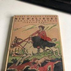 Libros antiguos: NIU D'ALIGUES. Lote 195562475