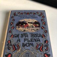 Libri antichi: DE SOTA TERRA A PLENA LLUM. Lote 195562821