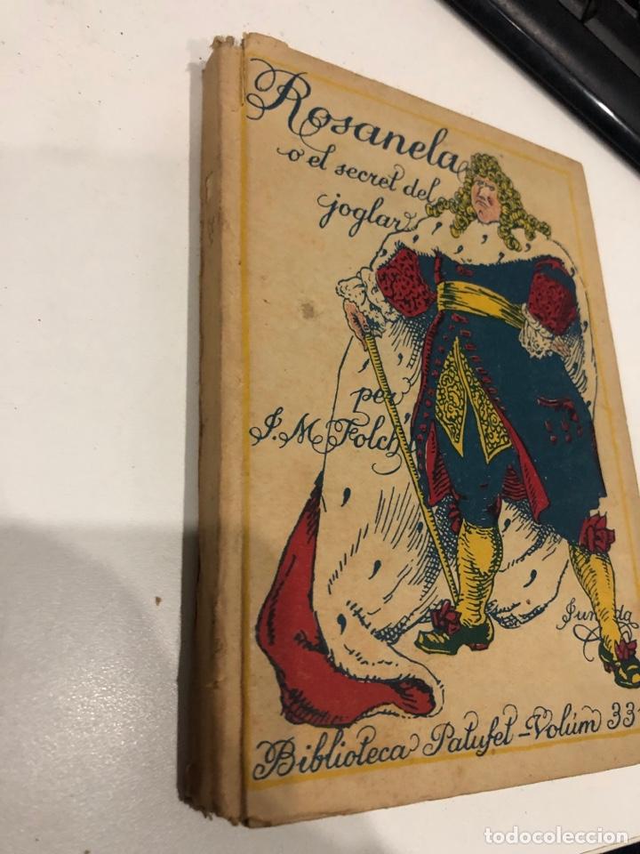 Libros antiguos: Rosanela o el secret del joglar - Foto 2 - 195589772