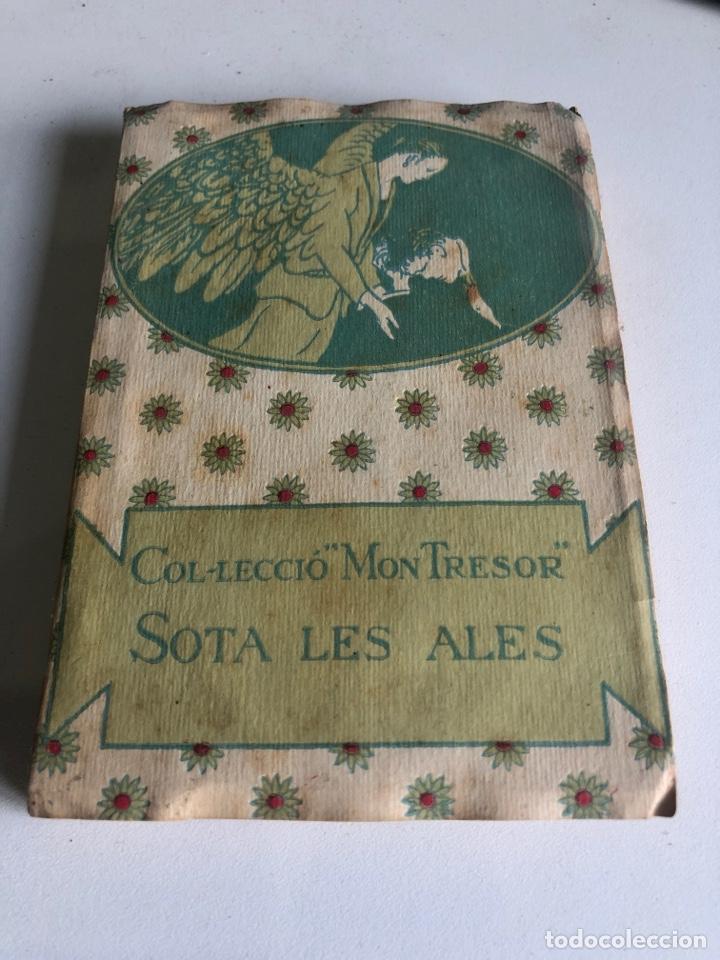 SOTA LES ALES (Libros Antiguos, Raros y Curiosos - Literatura Infantil y Juvenil - Novela)