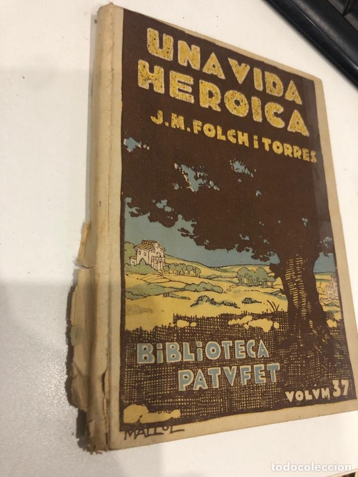 Libros antiguos: Una vida heroica - Foto 2 - 195655918