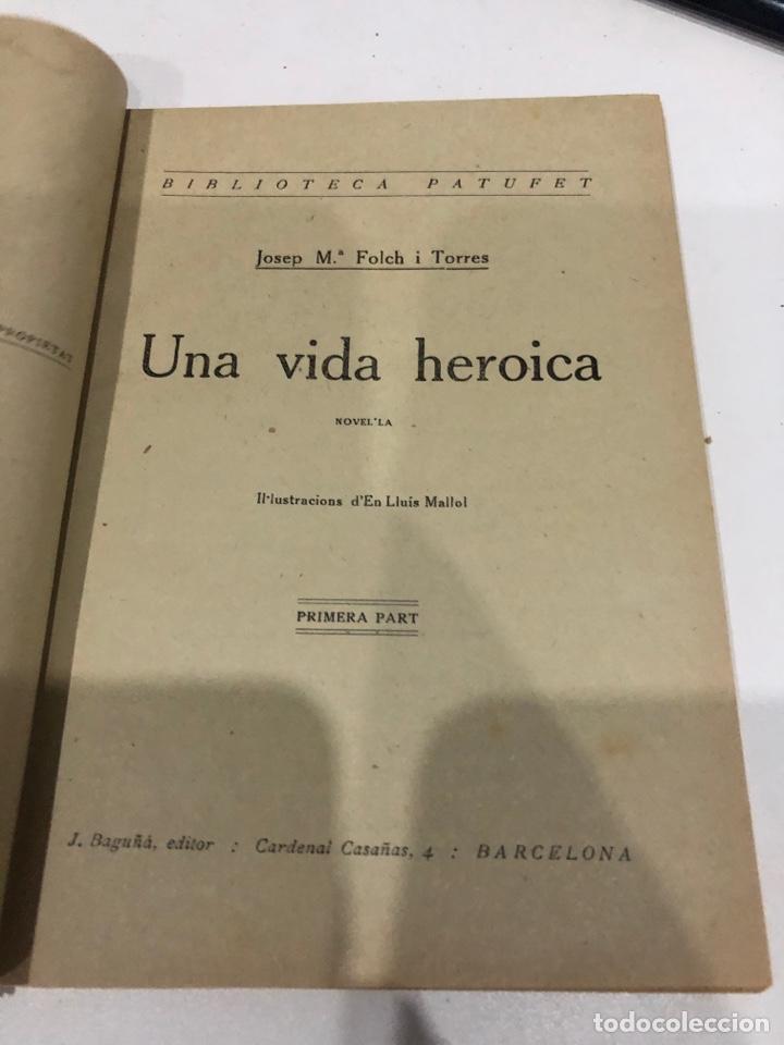 Libros antiguos: Una vida heroica - Foto 3 - 195655918