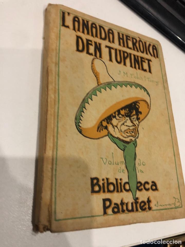 Libros antiguos: L'anada heroica den tupinet - Foto 2 - 195679043
