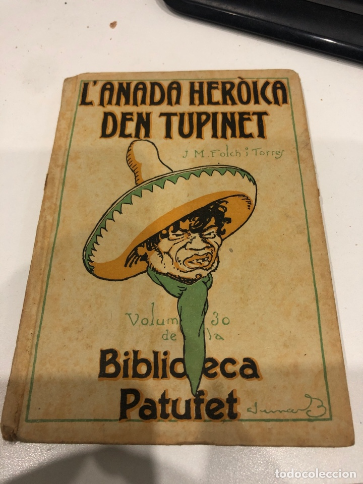 L'ANADA HEROICA DEN TUPINET (Libros Antiguos, Raros y Curiosos - Literatura Infantil y Juvenil - Novela)