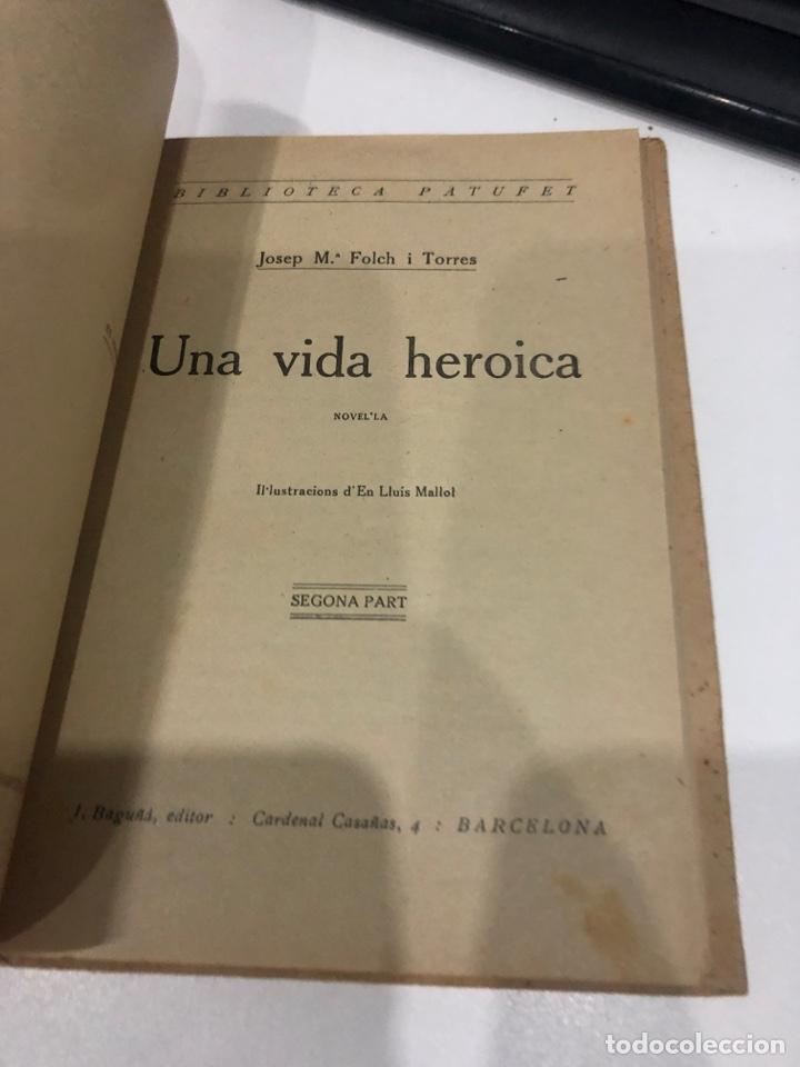 Libros antiguos: Una vida heroica - Foto 3 - 195774075