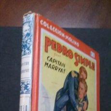 Libros antiguos: PEDRO SIMPLE-CAPITAN MARRYAT-COLECCIÓN MOLINO Nº 7-1935. Lote 195951622