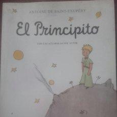Libros antiguos: EL PRINCIPITO - ANTOINE DE SAINT-EXUPÉRY . Lote 196107196