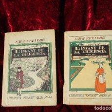 Libros antiguos: BIBLIOTECA PATUFET NÚMEROS 44 Y 45: L'INFANT DE LA DILIGENCIA DE J:M:FOLCH I TORRES POR SÓLO . Lote 196219055