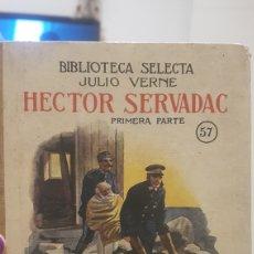 Libros antiguos: NOVELA HECTOR SERVADAC. Lote 196311085