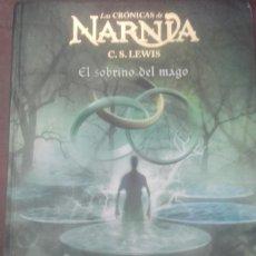 Libros antiguos: EL SOBRINO DEL MAGO: LAS CRÓNICAS DE NARNIA . Lote 196311898