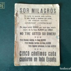 Libros antiguos: NOVELA SOR MILAGROS DE 1928 POR ANTONIO CONTRERAS, CINCO CENTIMOS. Lote 197105640