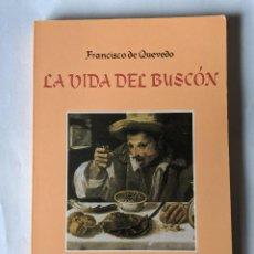 Libros antiguos: LIBRO LA VIDA DEL BUSCON-191 PAG-1993. Lote 197489046
