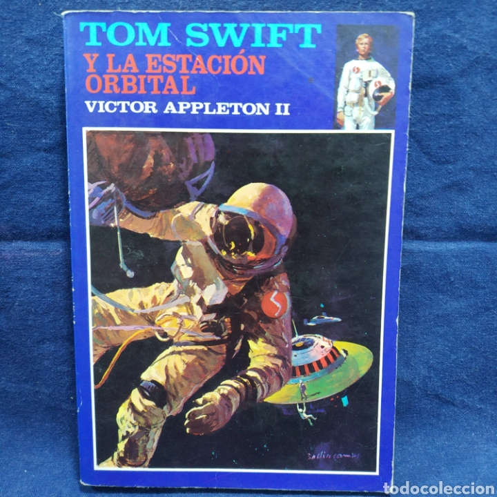 TOM SWIFT Y LA ESTACIÓN ORBITAL - VICTOR APPLETON II (Libros Antiguos, Raros y Curiosos - Literatura Infantil y Juvenil - Novela)