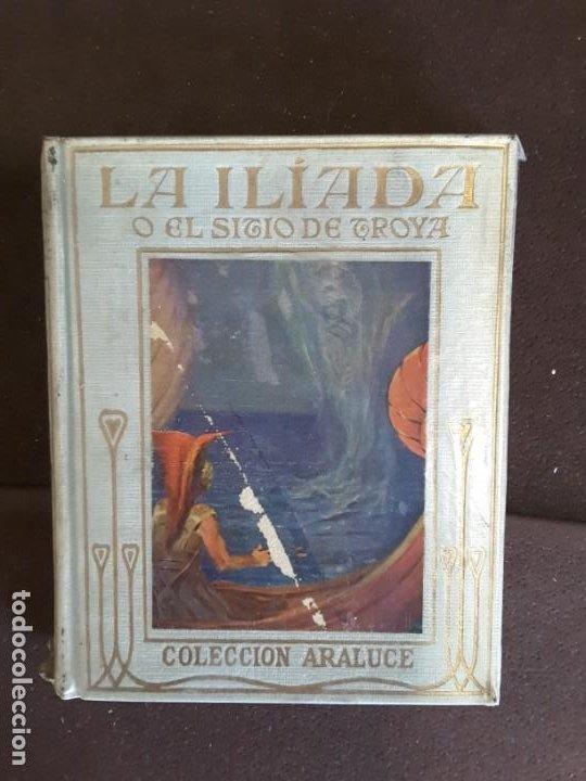 COLECCION ARALUCE LITERATURA JUVENIL CLASICA LA ILIADA O EL SITIO DE TROYA (Libros Antiguos, Raros y Curiosos - Literatura Infantil y Juvenil - Novela)