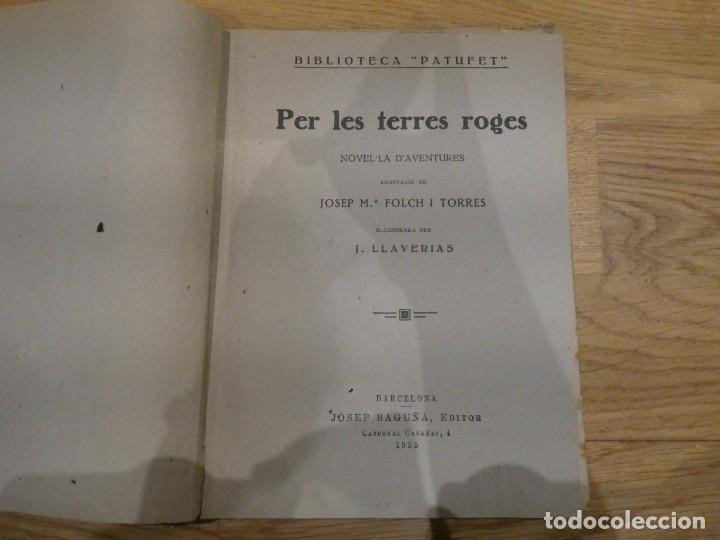 Libros antiguos: PER LES TERRES ROGES - J.M. FOLCH Y TORRES - 1935 - Foto 2 - 198323832