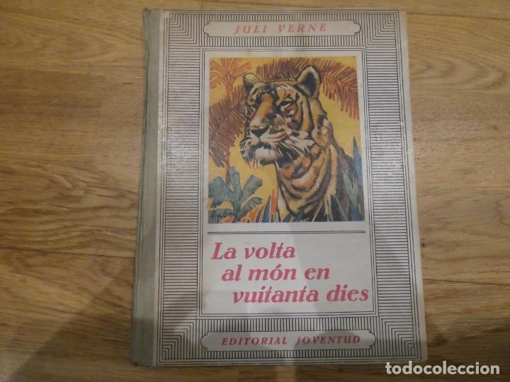 LA VOLTA AL MÓN EN 80 DIES, JULES VERNE - 1934 (2A EDICIÓN) (Libros Antiguos, Raros y Curiosos - Literatura Infantil y Juvenil - Novela)
