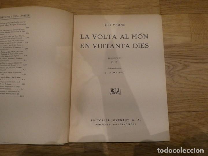 Libros antiguos: LA VOLTA AL MÓN EN 80 DIES, JULES VERNE - 1934 (2a EDICIÓN) - Foto 3 - 198331093