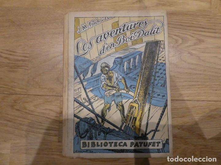 LES AVENTURES D'EN BOI DALIT 2A PART, JOSEP Mª FOLCH I TORRES - 1927 (Libros Antiguos, Raros y Curiosos - Literatura Infantil y Juvenil - Novela)
