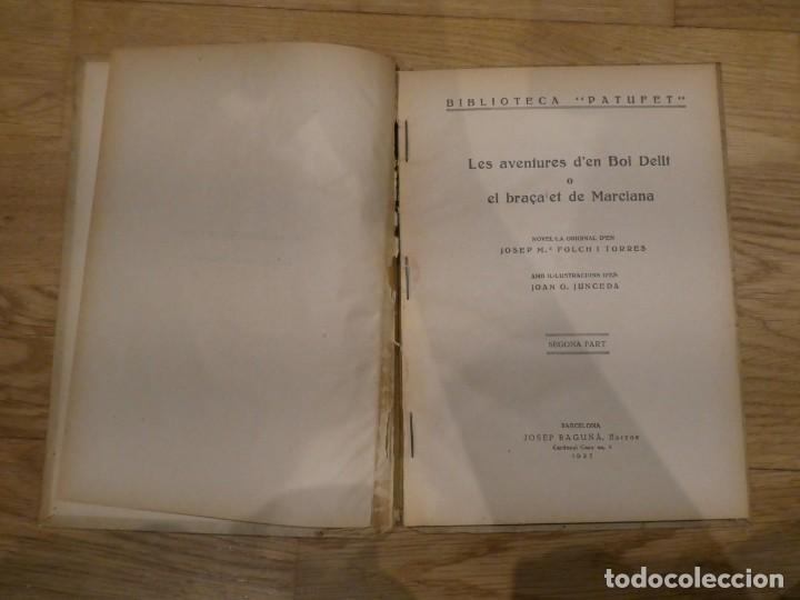Libros antiguos: LES AVENTURES DEN BOI DALIT 2A PART, JOSEP Mª FOLCH I TORRES - 1927 - Foto 3 - 198335543