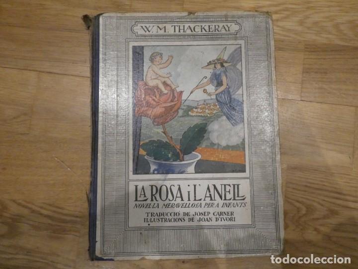 LA ROSA I L'ANELL, W. M. THACKERAY/JOSEP CARNER - ALREDEDOR DE 1931 (Libros Antiguos, Raros y Curiosos - Literatura Infantil y Juvenil - Novela)