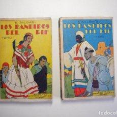 Libros antiguos: LOS BANDIDOS DEL RIF - TOMO 1º Y 2º, I Y II, COMPLETA - E. SALGARI - SATURNINO CALLEJA. Lote 245039970
