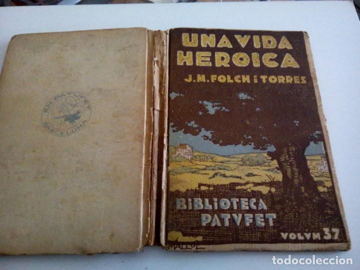 * UNA VIDA HEROICA. FOLCH I TORRES ( RF:LL-7/*) (Libros Antiguos, Raros y Curiosos - Literatura Infantil y Juvenil - Novela)
